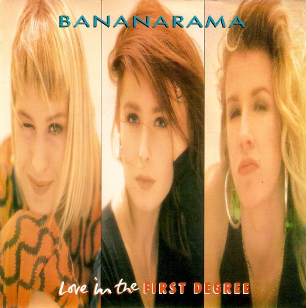 BANANARAMA Love In The First Degree Vinyl Record 7 Inch London 1987
